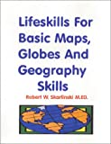Lifeskills for Basic Maps, Globes and Geography Skills, Skarlinski, Robert W., 1585320862