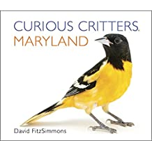 Curious Critters Maryland (Curious Critters Board Books)