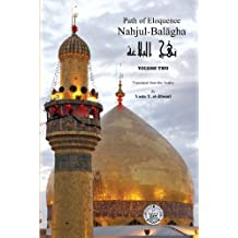Nahjul-Balagha: Path of Eloquence (Volume Two)