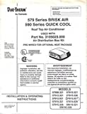 User's Installation Operating Instructions/Owner's Manual, Dometic Duo-Therm Roof Top Air Conditioner, 579 Series Brisk Air, 590 Series Quick Cool