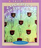 Experiments with Electricity, Salvatore Tocci, 0516273485