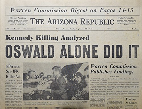 1964 Newspaper (1964 - September 28 - The Arizona Republic - Oswald Alone Did It / Warren Commission Publishes Findings - Very Rare - OOP)