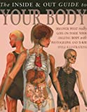 The Inside and Out Guide to Your Body, Steve Parker, 1403490937