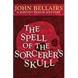 The Spell of the Sorcerer's Skull (Johnny Dixon)