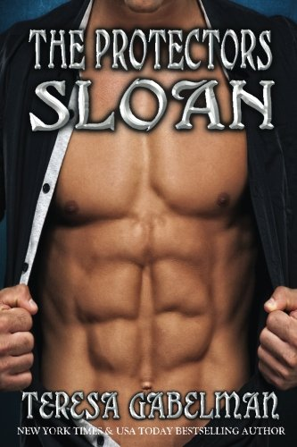 Sloan (The Protectors Series) Book #9 (Volume 9)