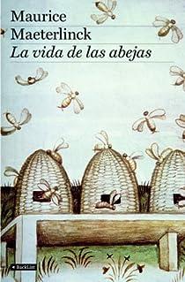 La vida de las abejas par Maeterlinck