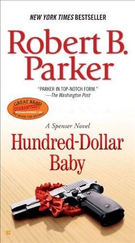 Hundred-Dollar Baby (Spenser) Paperback September 4, 2007