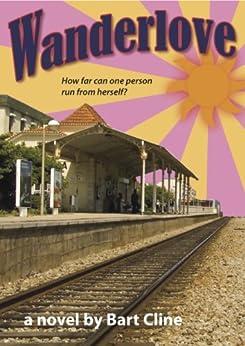 Wanderlove by [Cline, Bart]
