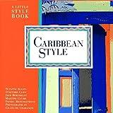 Caribbean Style, Suzanne Slesin, 0517882167