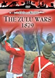 The History of Warfare: Zulu Wars 1879