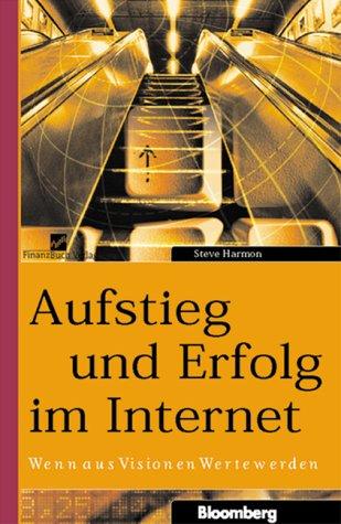 Aufstieg und Erfolg im Internet