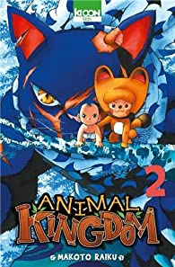 Animal Kingdom, tome 2 par Makoto Raiku