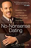 No-Nonsense Dating, Ronn Elmore, 0736923470