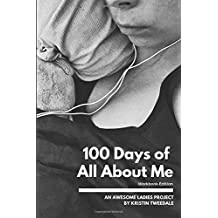 100 Days of All About Me: Workbook
