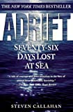 """Adrift - Seventy-Six Days Lost at Sea"" av Steven Callahan"
