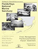 Florida Keys National Marine Sanctuary Volume III of III, U. S. Department U.S. Department of Commerce, 1495337790