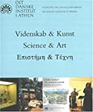 Science and Art : Present Activities of the Danish Institute at Athens, Hallager, Erik, 8779341179