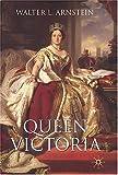 Queen Victoria, Walter L. Arnstein, 0333638077