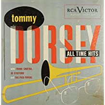 Tommy Dorsey - All Time Hits