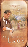 The Heart Remembers (Frontier Doctor Trilogy)