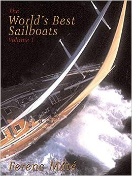 Descargar It En Torrent The World′s Best Sailboats - Volume 1: V. 1 PDF Gratis En Español