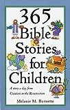 365 Bible Stories for Children, Random House Value Publishing Staff and Melanie M. Burnette, 0517188201