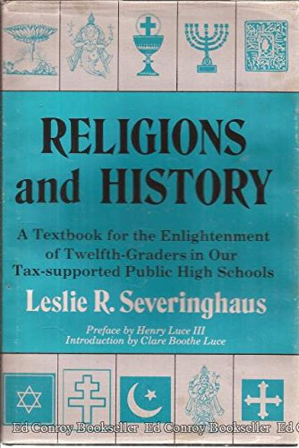 Religions and history: A textbook for the enlightenment of twelfth-graders in our tax-supported public high schools