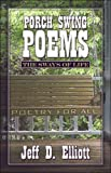 Porch Swing Poems, Jeff Elliott, 1424193672