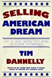 Selling the American Dream, Tim Dannelly, 1425957498