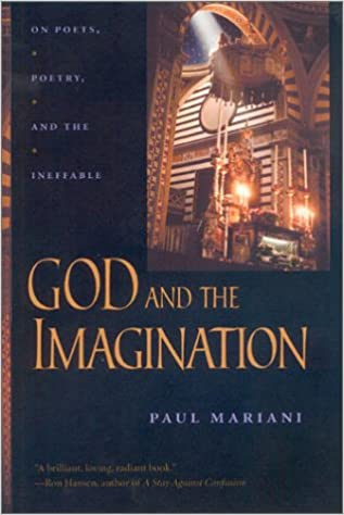Buy God And The Imagination On Poets Poetry And The Ineffable