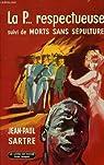 La P... respectueuse - (suivi de) Morts sans sépulture par Sartre