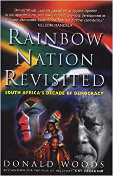 Rainbow Nation Revisited: South Africa's Decade of Democracy