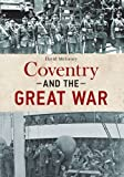 img - for Coventry and the Great War by David McGrory (2016-03-15) book / textbook / text book