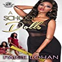 A School of Dolls: The Cartel Publications Presents Audiobook by Paige Lohan Narrated by Charisse Washington