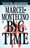 Big Time, Marcel Montecino, 0671709712