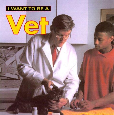 I Want To Be A Vet [Dan Liebman] (Tapa Blanda)