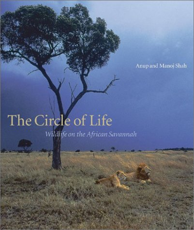 Read Online The Circle of life : Wildlife on the African Savannah pdf