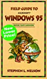 Field Guide to Microsoft Windows 95, Stephen L. Nelson, 0735610533