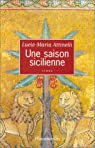 Une saison sicilienne par Attinelli