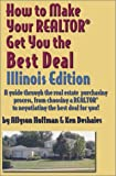 How to Make Your Realtor Get You the Best Deal, Allyson Hoffman and Ken Deshaies, 1891689053