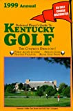 Preferred Player s Guide To Kentucky Golf (1999 Annual)