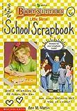 Little Sister School Scrapbook, Ann M. Martin, 0590476777