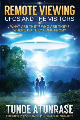 (Remote Viewing UFOS and the VISITORS: Where do they come from?  What are they? Who are they? Why are they)