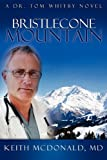 Bristlecone Mountain, Keith McDonald, 1602902852