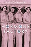 img - for The Hormone Factory: A Novel book / textbook / text book