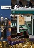 Alternate Routes  Jamaica