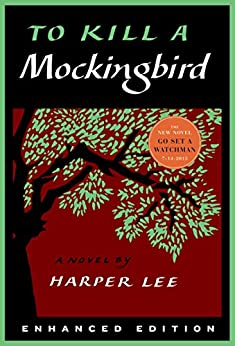 To Kill a Mockingbird (Enhanced Edition) (Harperperennial Modern Classics) by [Lee, Harper]