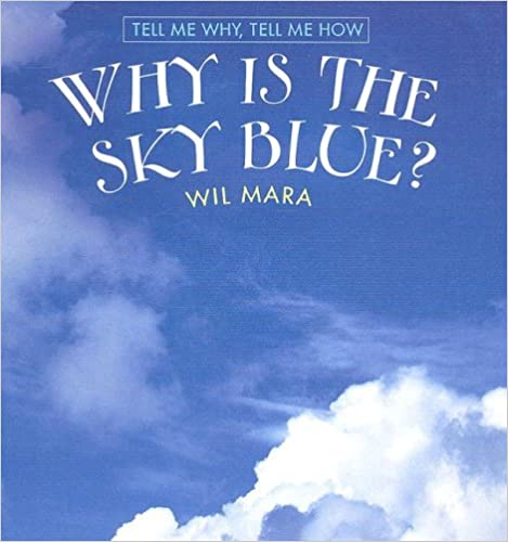amazon why is the sky blue tell me why tell me how wil mara