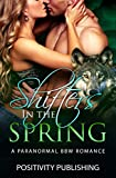 Shifters In The Spring: A Paranormal BBW Romance Collection (Dragon Shifters, Wolf Shifter, Gorilla Shifter and Vampire Romance Collection)