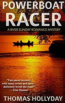 Powerboat Racer (River Sunday Romance Mysteries Book 3) by [Hollyday, Thomas]